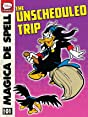 Magica De Spell And the Unscheduled Trip