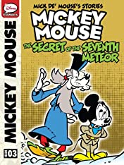 Mick de' Mouse's Stories #3: Mickey Mouse and the Secret of the Seventh Meteor