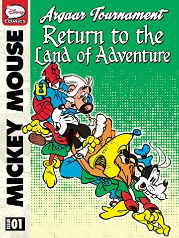 Mickey Mouse and the Argaar Tournament: Return to the Land of Adventure #1