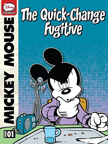 Mickey Mouse and the Quick-Change Fugitive