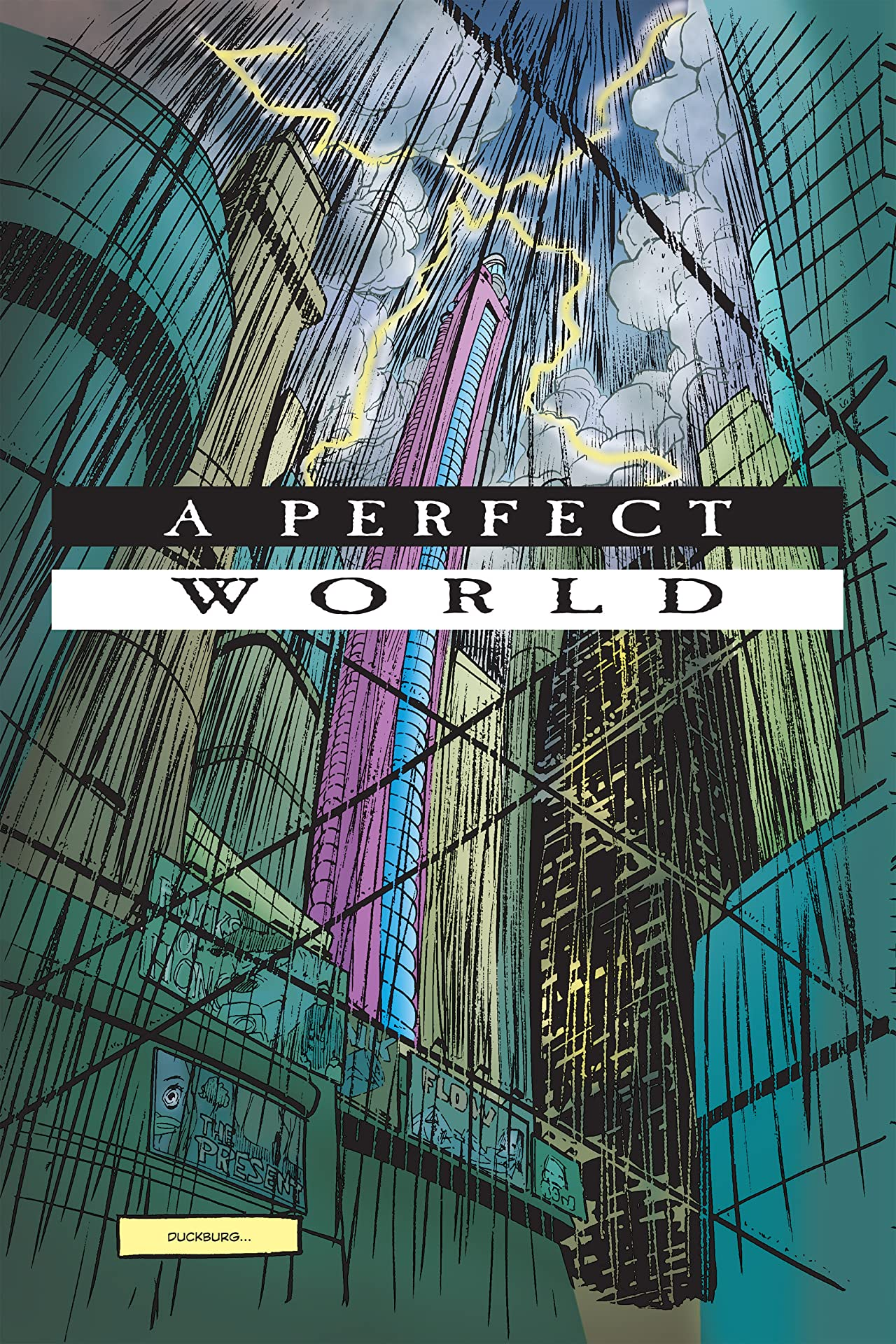 Superduck #3: A Perfect World