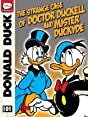The Strange Case of Doctor Duckell and Mister Duckhyde