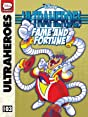 Ultraheroes #3: Fame and Fortune