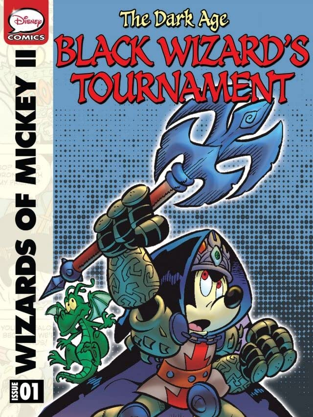 Wizards of Mickey II: The Dark Age #1:  The Black Wizard's Tournament