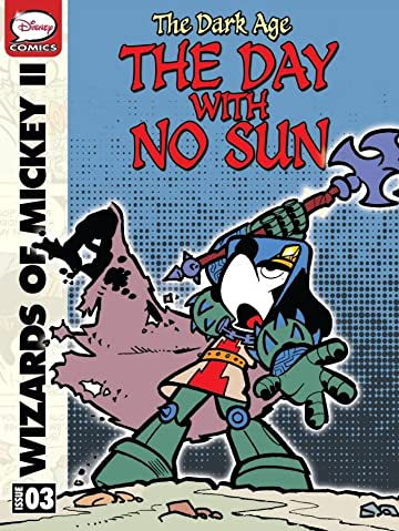 Wizards of Mickey II: The Dark Age #3: The Day With No Sun