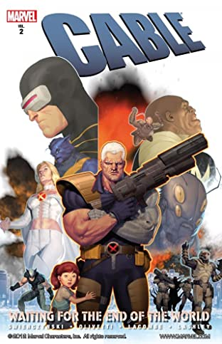 Cable Tome 2: Waiting For the End of the World