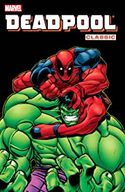 Deadpool Classic Tome 2