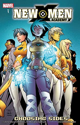 New X-Men: Academy X Tome 1: Choosing Sides