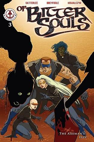 Of Bitter Souls #3