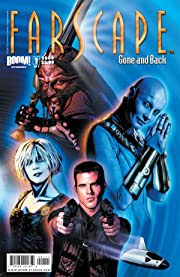 Farscape Vol. 3: Gone and Back #1 (of 4)