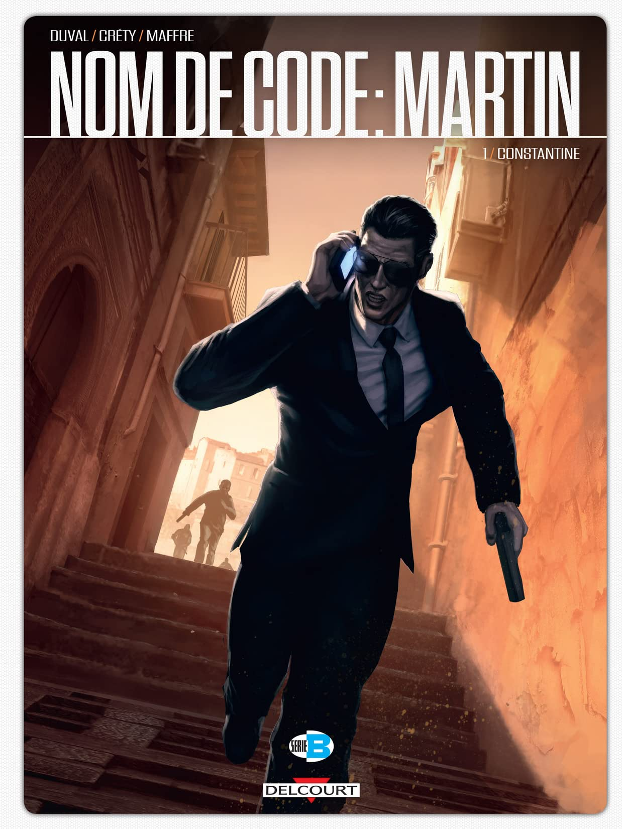 Nom de code : Martin Vol. 1: Constantine
