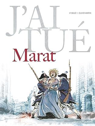J'ai tué: Marat