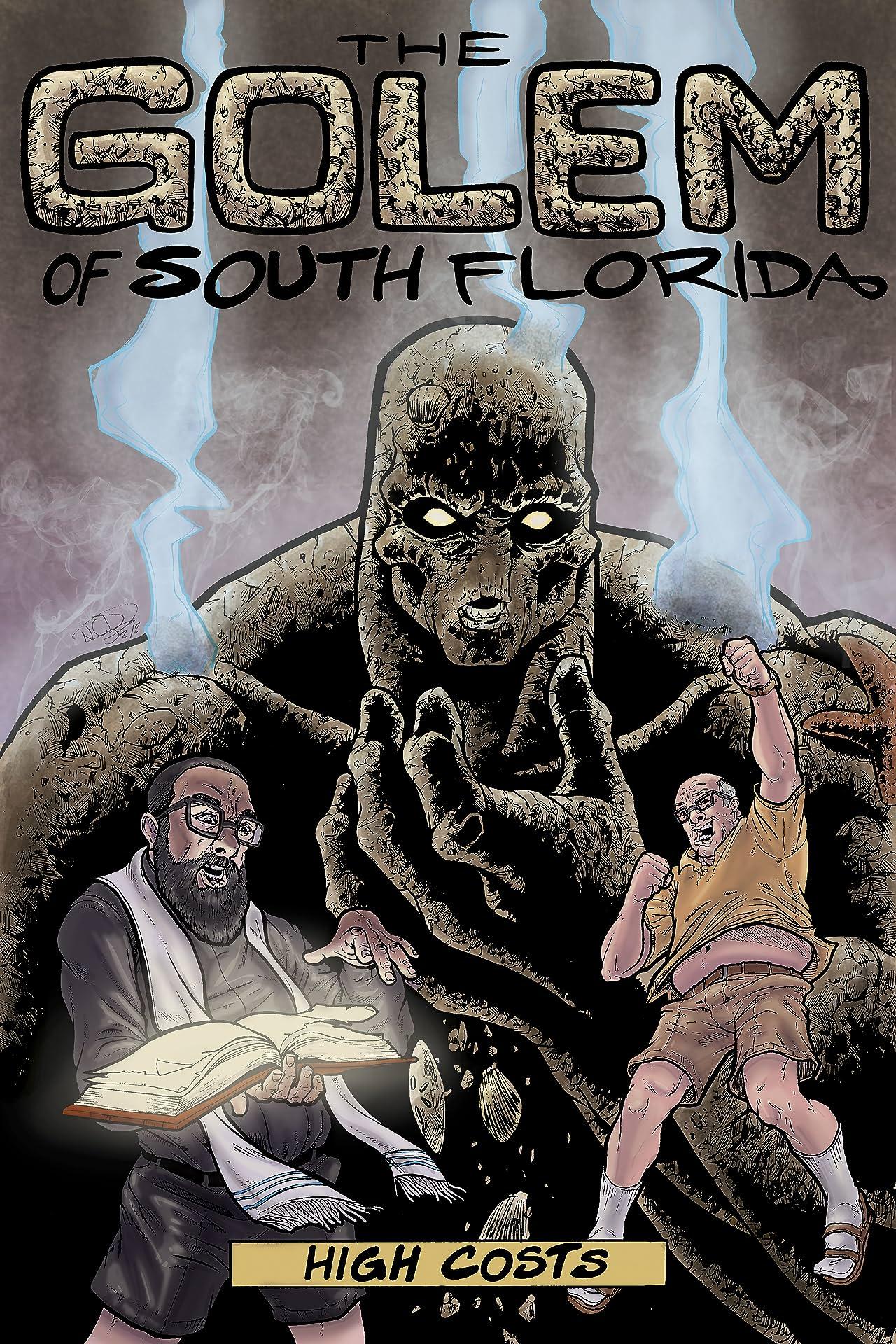 The Golem of South Florida #1
