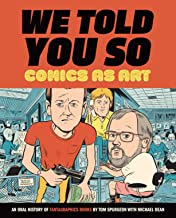 We Told You So: Comics as Art