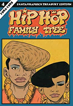 Hip Hop Family Tree Tome 4