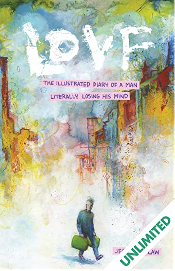 Lovf: An Illustrated Vision Quest of a Man Losing His Mind