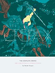 The Complete Crepax: The Time Eaters and Other Stories