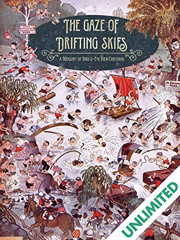 The Gaze of Drifting Skies: A Treasury of Bird's Eye Cartoon Views