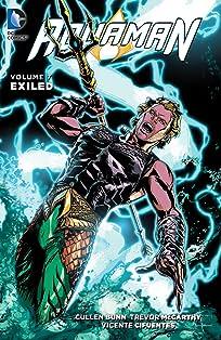 Aquaman (2011-2016) Vol. 7: Exiled