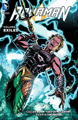 Aquaman (2011-) Vol. 7: Exiled