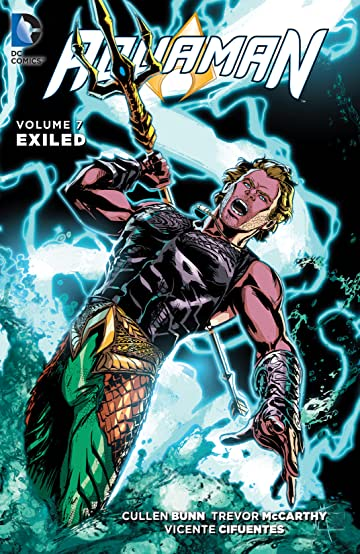 Aquaman (2011-2016) Vol. 7: Exiled