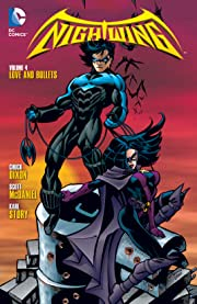Nightwing (1996-2009) Vol. 4: Love and Bullets
