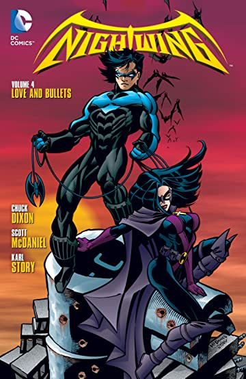 Nightwing (1996-2009) Tome 4: Love and Bullets