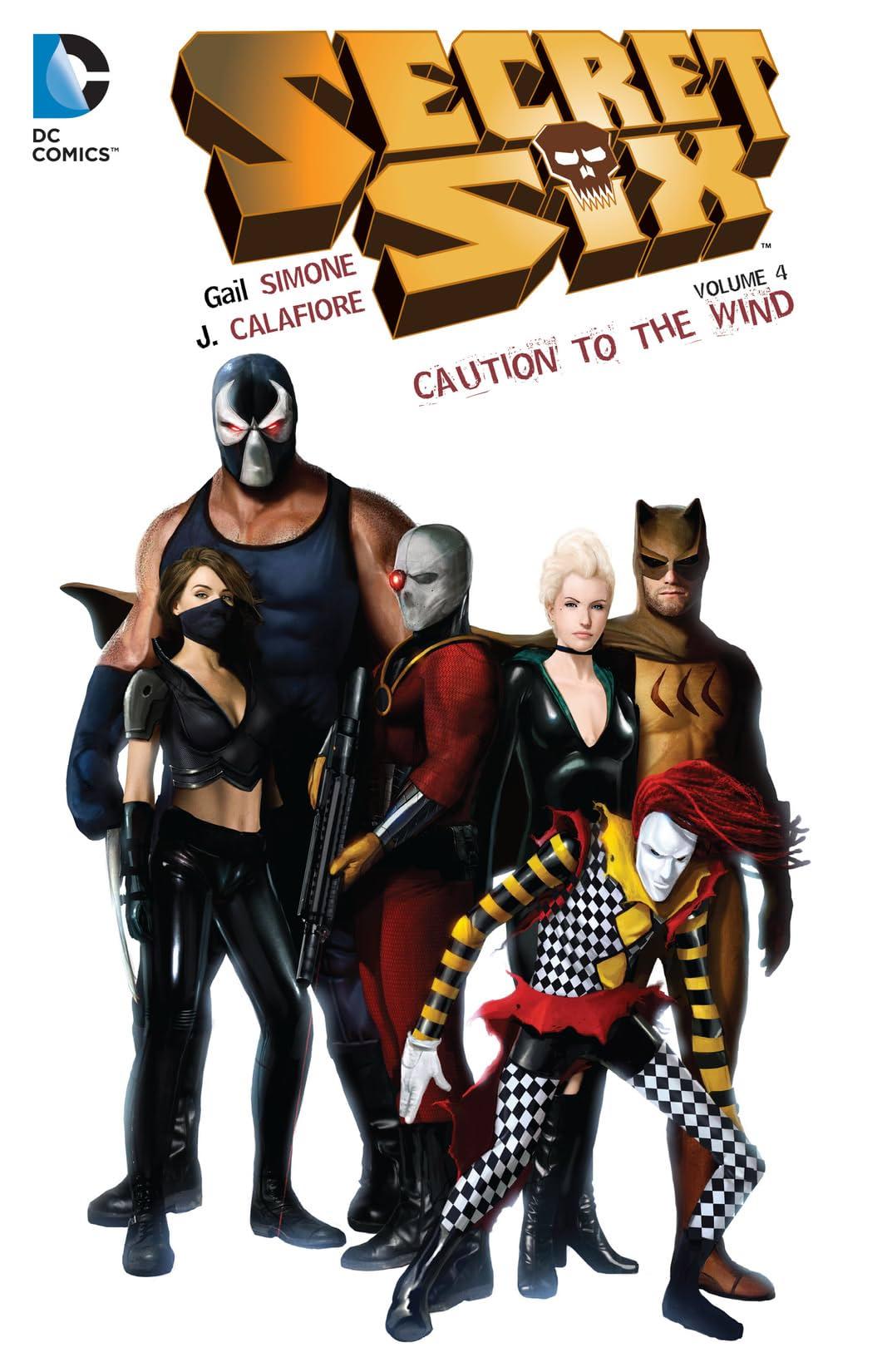 Secret Six (2008-2011) Vol. 4: Caution to the Wind