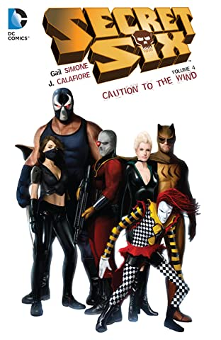Secret Six (2008-2011) Vol. 4: Caution to the Wind
