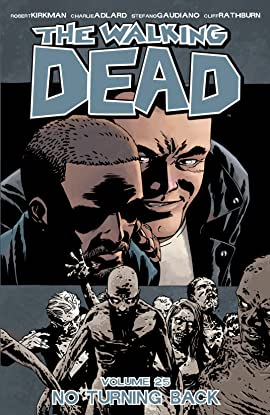 The Walking Dead Vol. 25: No Turning Back