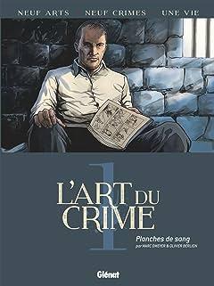 L'art du crime Tome 1: Planches de sang