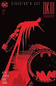 Dark Knight III: The Master Race (2015-2017) #1: Director's Cut