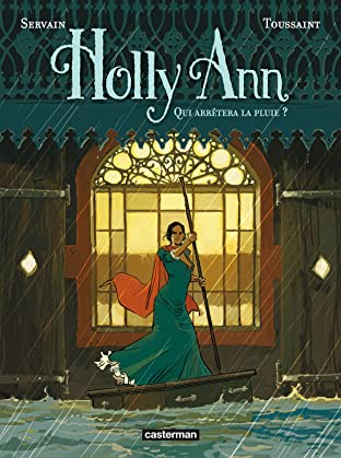 Holly Ann Vol. 2: Qui arrêtera la pluie ?