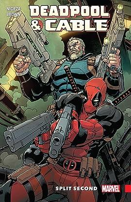 Deadpool & Cable: Split Second