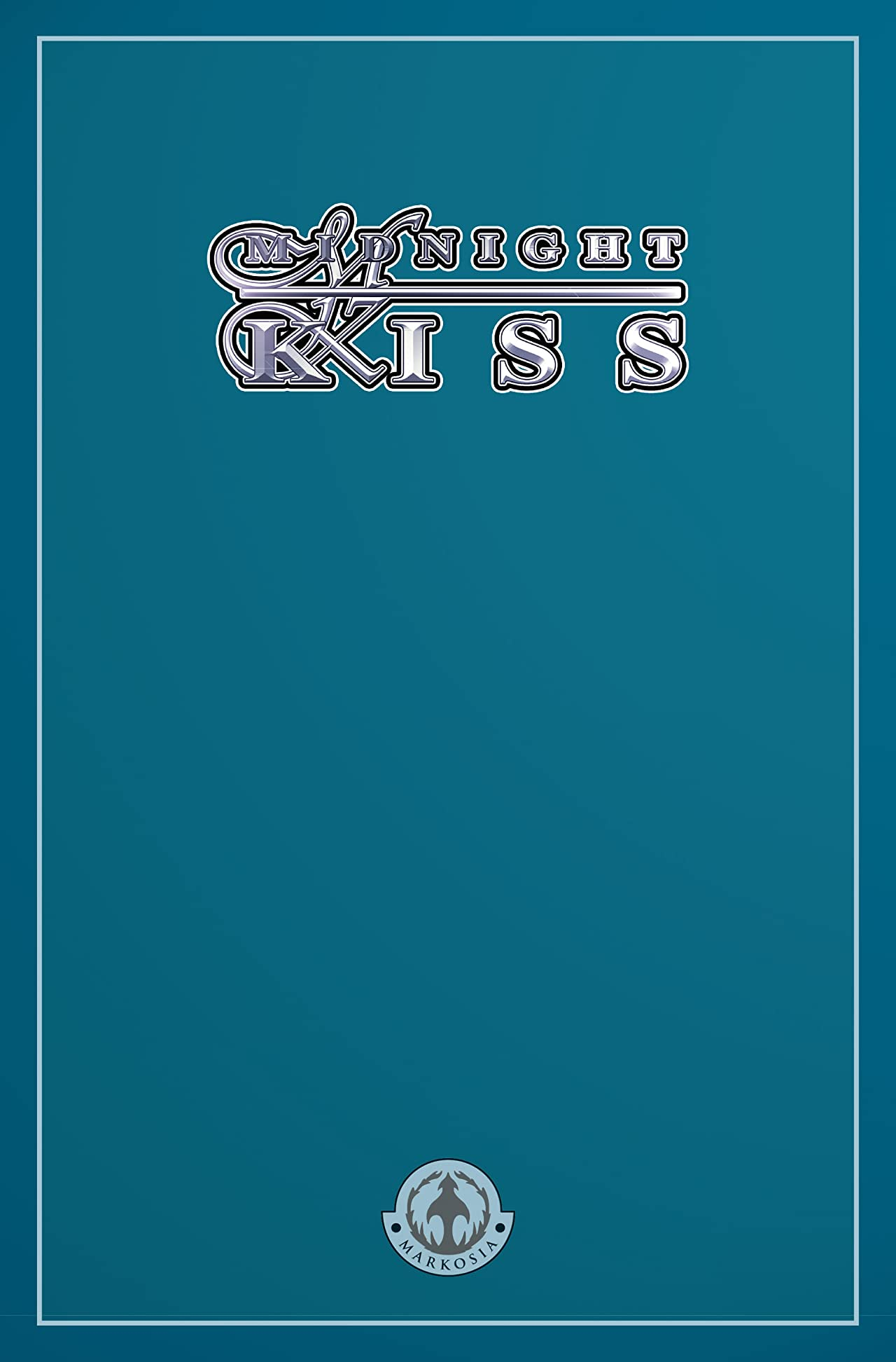 Midnight Kiss: Collected Edition