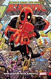 Deadpool: World's Greatest Tome 1: Millionaire With A Mouth