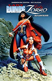 Lady Rawhide/Lady Zorro: Outlaw Blood