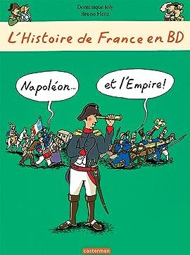 L'Histoire de France en BD: Napoléon... et l'Empire !