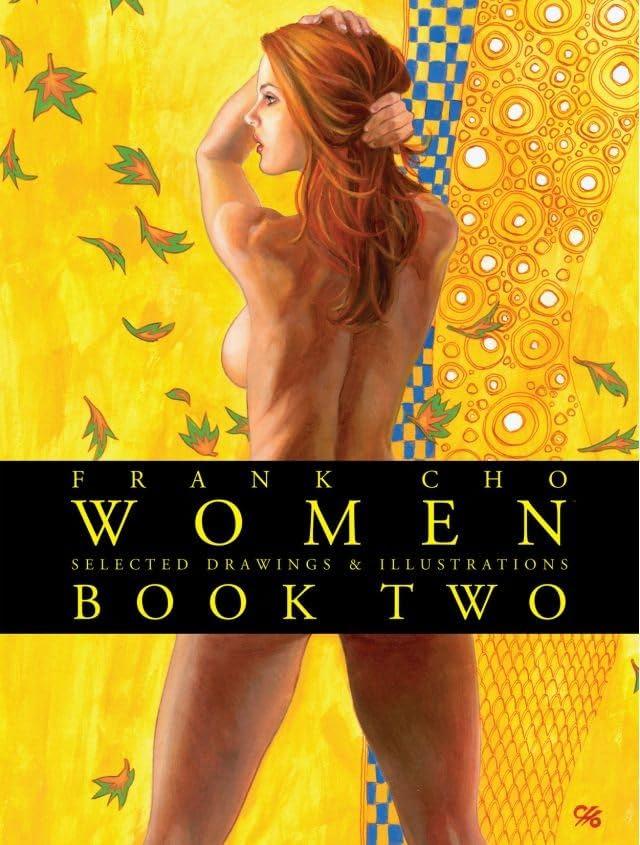 Frank Cho: Women Vol. 2: Selected Drawings & Illustrations