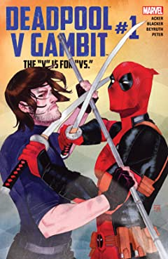 Deadpool v Gambit (2016) #1 (of 5)