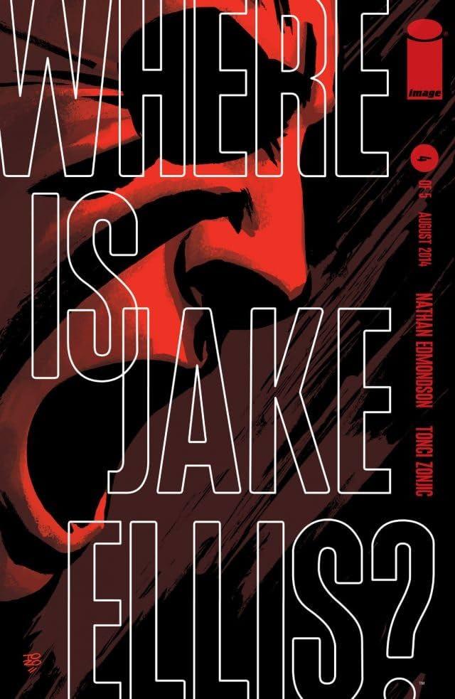 Where Is Jake Ellis? #4 (of 5)