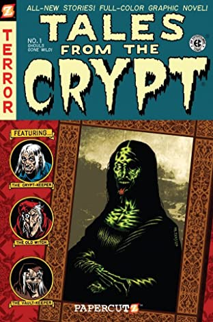 Tales From the Crypt Vol. 1: Ghouls Gone Wild