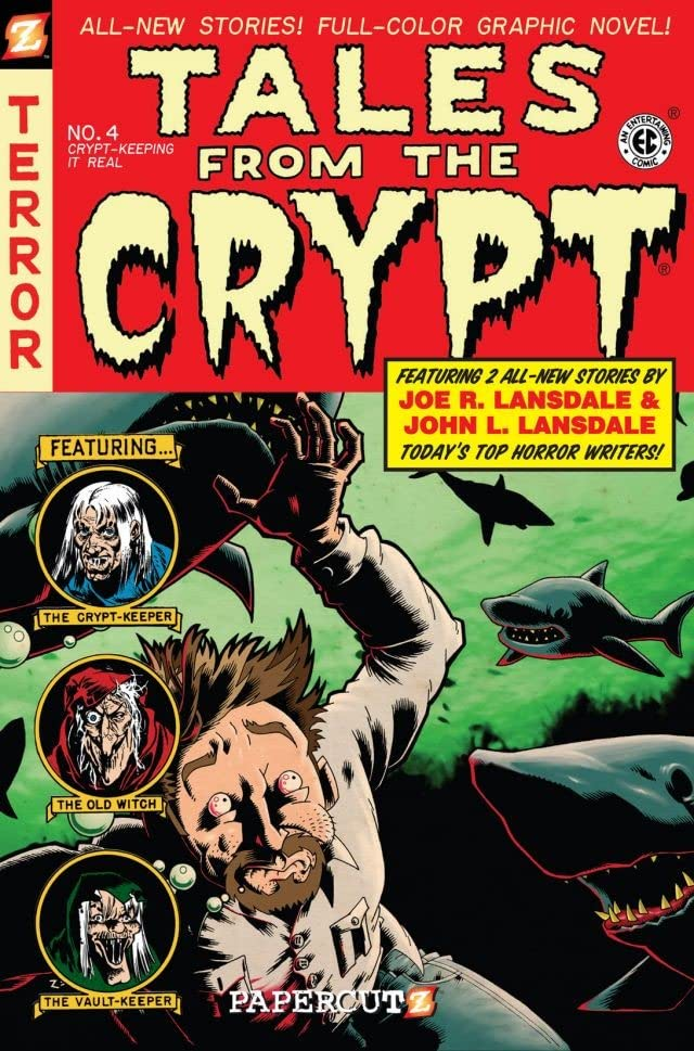 Tales From the Crypt Vol. 4: Crypt Keeping It Real