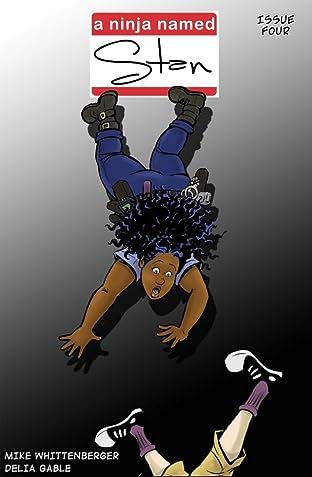 A Ninja Named Stan #4