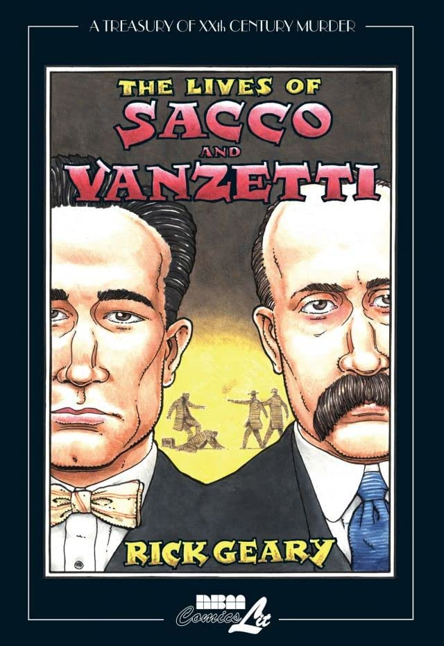A Treasury of 20th Century Murder Vol. 4: Sacco and Vanzetti Preview