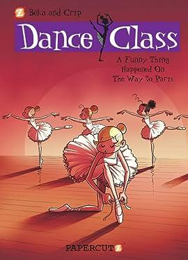 Dance Class Vol. 4: On the Way To Paris