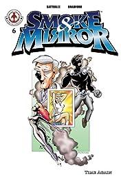 Smoke & Mirror #6