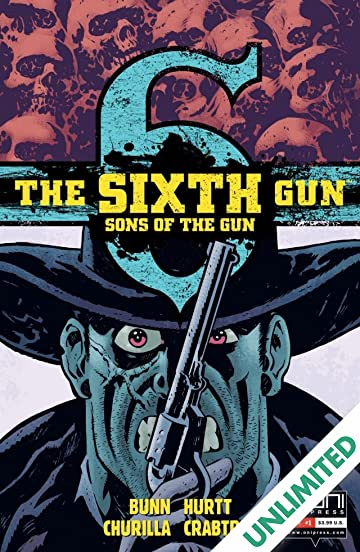 The Sixth Gun: Sons of the Gun #1 (of 5)