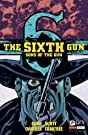 The Sixth Gun: Sons of the Gun #1 (of 5)