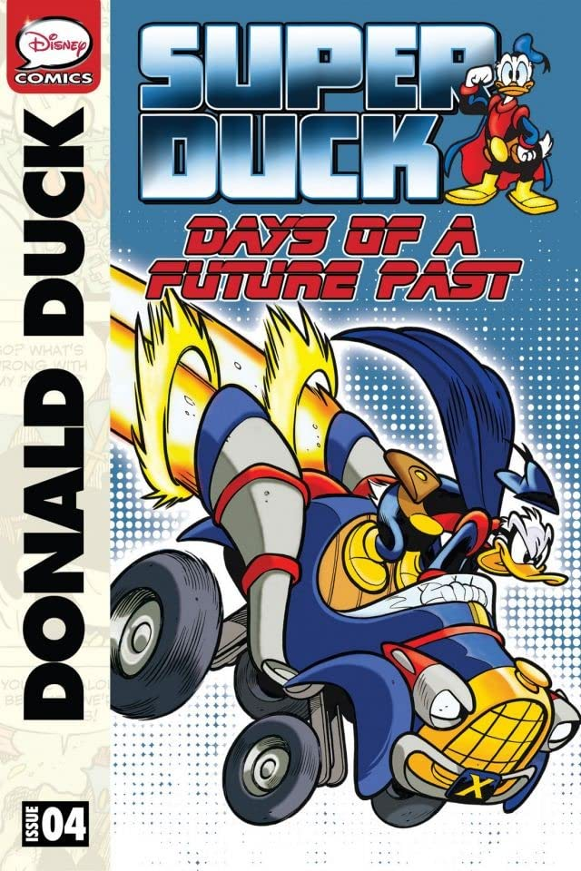Superduck #4: Days of a Future Past